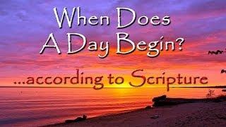 http://www.worldslastchance.com/ - When Does a Day Begin? • Satan h...