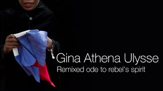 Gina Athena Ulysse: Remixed ode to rebel