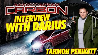 DARIUS FROM NEED FOR SPEED CARBON EXCLUSIVE INTERVIEW!