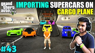 IMPORTING EXOTIC SUPER CAR IN LOS SANTOS | GTA V GAMEPLAY #43