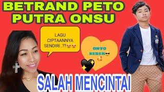 BETRAND PETO PUTRA ONSU - SALAH MENCINTAI ( Official Music Video )   REACTION VIDEO