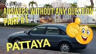 Answers Without Any Questions In Pattaya Thailand Part 1