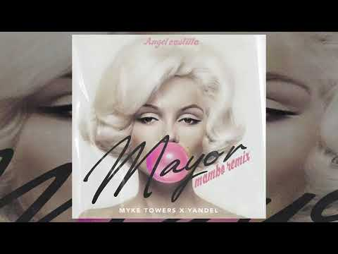 Myke Towers, Yandel – Mayor [Mambo Remix] Angel Castilla
