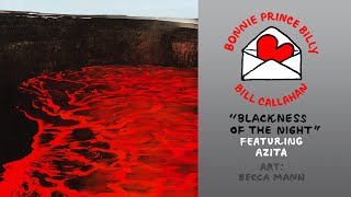 """Bill Callahan & Bonnie Prince Billy """"Blackness of the Night (feat. AZITA)"""" (Official Music Video)"""