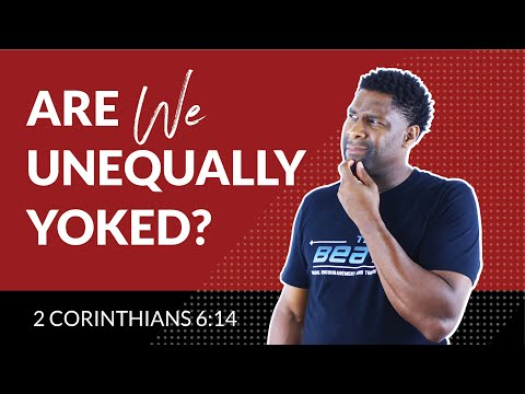 How to Know if You're Unequally Yoked