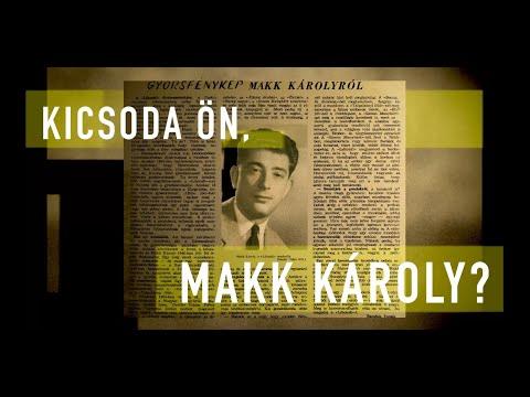 Kicsoda Ön, Makk Károly?