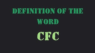 """Definition of the word """"Cfc"""""""