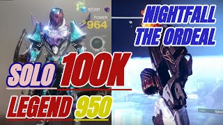 Solo 100K - Legend 950 Nightfall: The Ordeal - Titan - Destiny 2 (Shadowkeep)