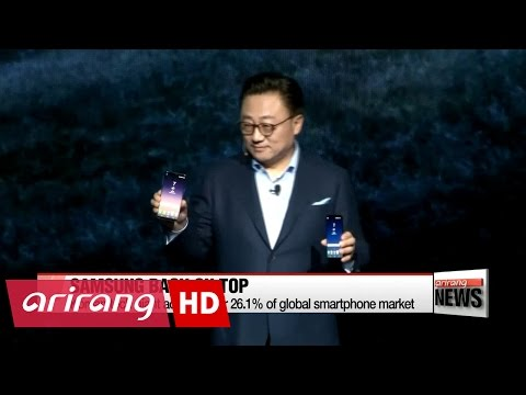 Samsung Electronics reclaims top spot in global smartphone market.