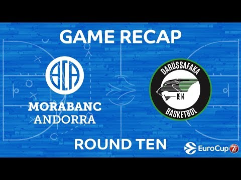 Highlights: MoraBanc Andorra - Darussafaka Istanbul