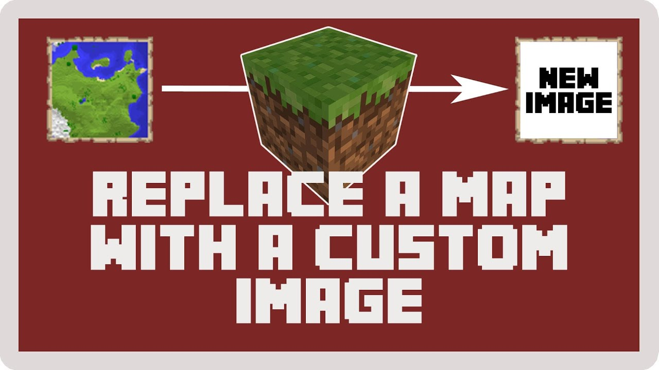 Minecraft: How to Replace Maps With Custom Images