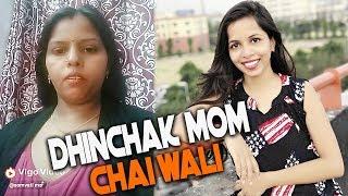 Dhinchak Pooja's MOM - Chai Pilo Fraands