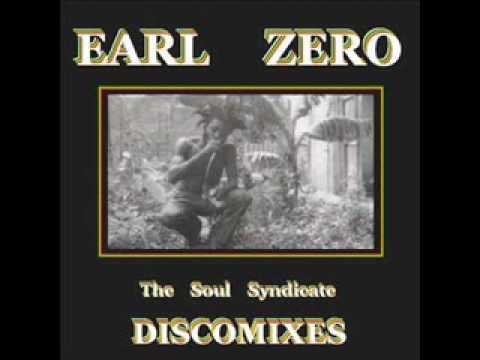 Earl Zero & The Soul Syndicate - Only Jah Love