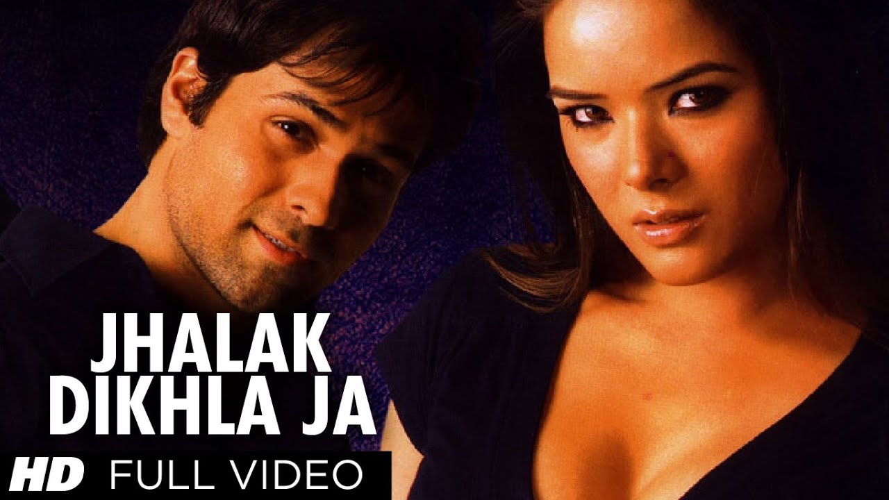 Jhalak Dikhla Ja Full Song