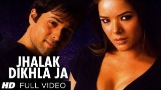 Jhalak Dikhla Jaa (Full Video Song) | Aksar