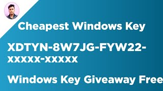 Cheapest Windows Key And Windows Key Giveaways For You