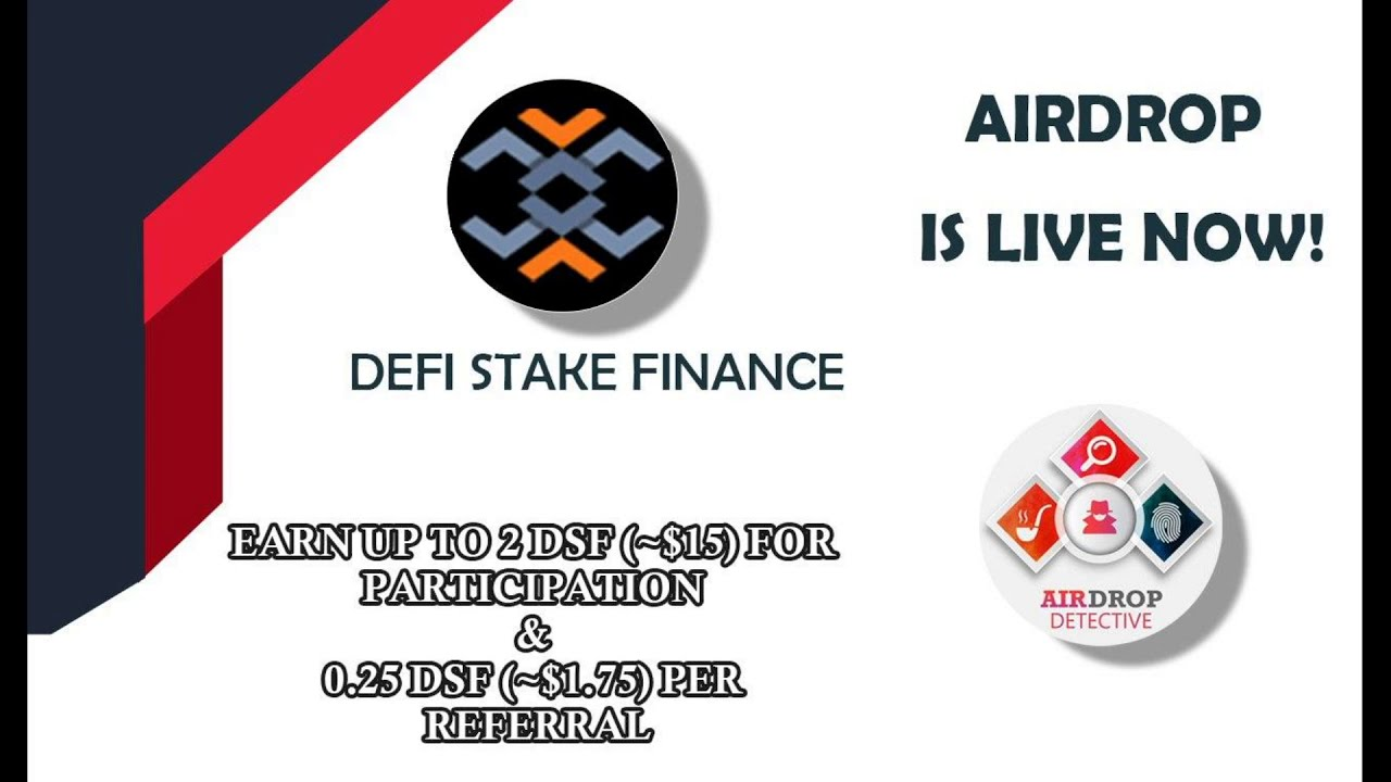🕵🏻♂️ New Airdrop: DeFi Stake Finance | Up to  2 DSF [~$15] + 0.25 DSF [~$1.75] per referral.