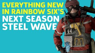 Rainbow Six: Siege - Operators And Everything New In Operation Steel Wave
