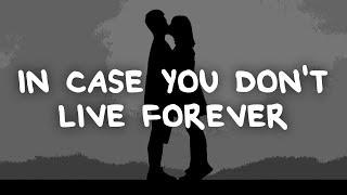 Ben Platt - In Case You Don't Live Forever (Lyrics)