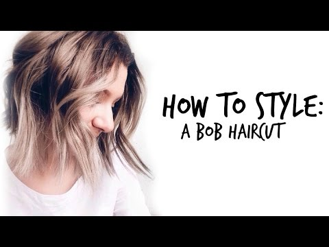 How To Style Bob Haircuts