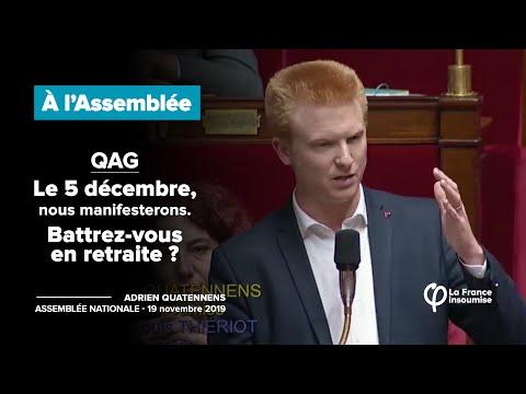 QAG : Le 5 décembre, nous manifesterons. Battrez-vous en retraite ? | Adrien Quatennens