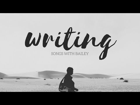 Song Writing With Bailey