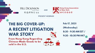【Business Outlook】 The Big Cover-Up: A Recent Litigation War Story from Hong Kong | Feb 17, 2021