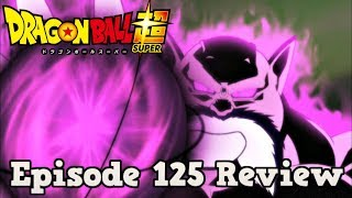 Dragon Ball Super Episode 125 Review: Majestic! Advent of the God of Destruction Toppo