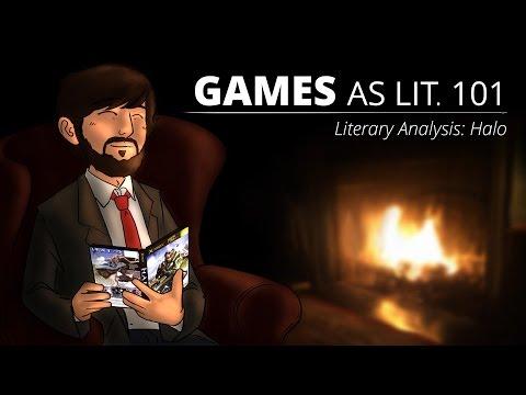 Games as Lit. 101 - Literary Analysis: Halo