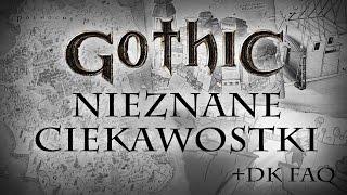 NIEZNANE GOTHICOWE CIEKAWOSTKI + Fabularne FAQ Dziejów Khorinis