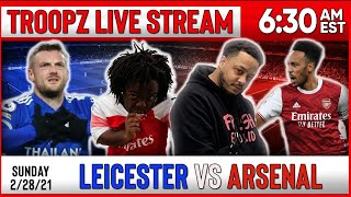 LEICESTER CITY 1-3 ARSENAL | WATCHALONG W/TROOPZ AND ZAH