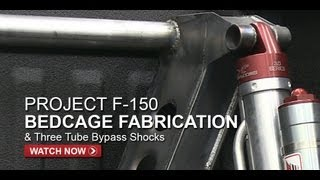Project F-150 Prerunner Bedcage Fabrication & Bypass Shocks - FullDroopTV (Season 1, Episode 11)