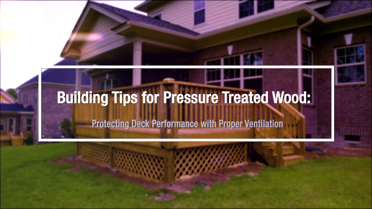 Building tips for pressure treated wood protecting deck building tips for pressure treated wood protecting deck performance with proper ventilation baanklon Image collections