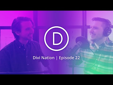 Community Q&A with Nick Roach, Founder & CEO of Elegant Themes - Divi Nation, Episode 22