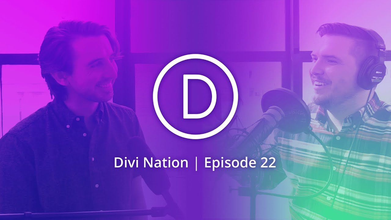 Community Q A With Nick Roach Founder Ceo Of Elegant Themes Divi Nation Episode 22