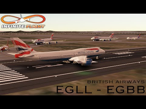 [Infinite Flight] Boeing 747-400 | EGLL - EGBB | British Airways | Full Flight ᴴᴰ