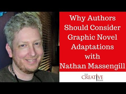 Why Authors Should Consider Graphic Novel Adaptations With Nathan Massengill