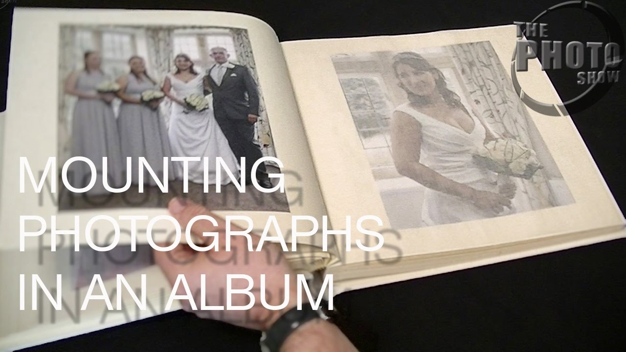 Mounting Photos In An Album Youtube