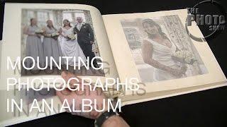 Mounting Photos In An Album