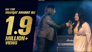 Bin Tere by Shafqat Amanat Ali | Dhaka International FolkFest 2018