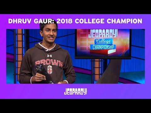 Dhruv Gaur, 2018 College Champion   JEOPARDY!