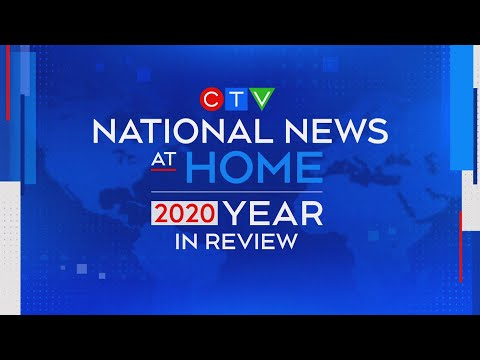 2020 Year in Review  | CTV News special presentation