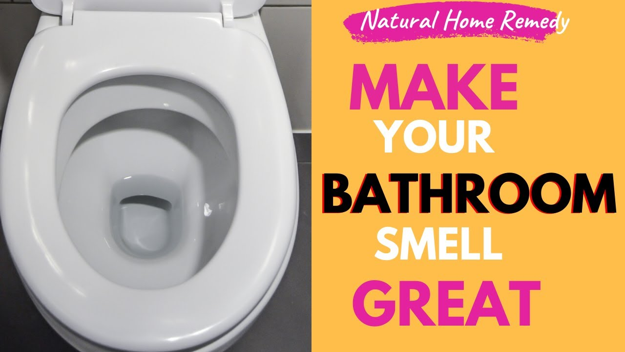 Fast Ways To Remove Smells And Keep Your Bathroom Fresh Natural & Easy