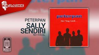 Download lagu Peterpan - Sally Sendiri (Original Karaoke Video) | No Vocal