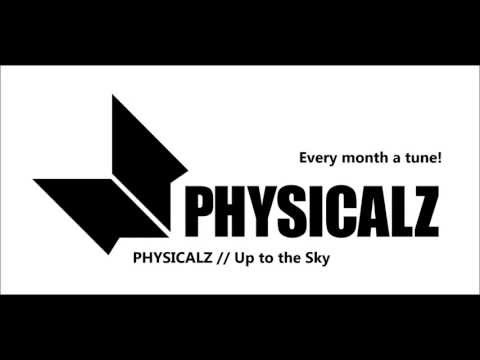 PHYSICALZ - Up to the Sky