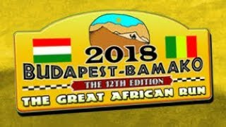 Budapest-Bamako Rally 2018 Start | The Great Afric...