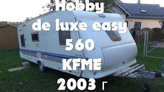 Обзор Hobby de luxe easy 560 KMFE 2003г перекуп жилой вагончик дом на колёсах автодом прицеп-дача