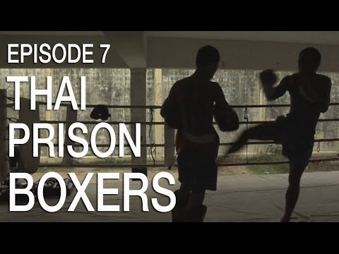 Thai Prison Boxers
