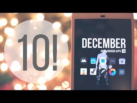 Best Android Apps - December 2016!