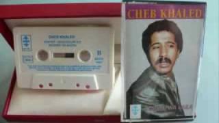 Cheb Khaled Wech Jabek Liya